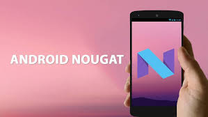 Android Nougat Release
